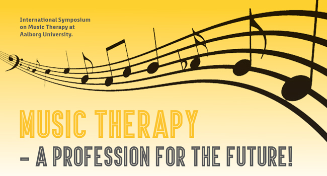 International Symposium: Music Therapy - a Profession for the Future!